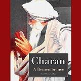 Charan: A Remembrance: A Remembrance