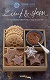 Zimt & Stern. Traumhafte Weihnachtsplätzchen (Erlebnis Kochen)