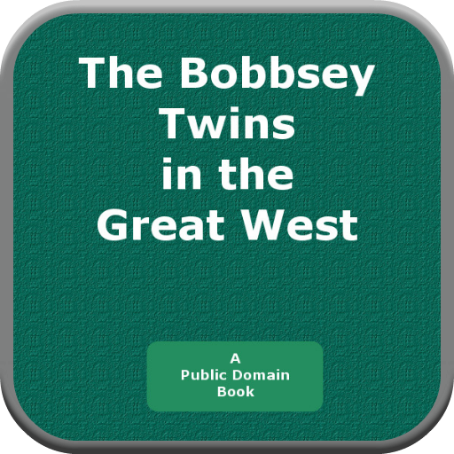 The Bobbsey Twins in the Great West PDF