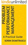 Problem Performance Management: A Practical Guide