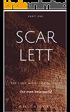 Scarlett (Our own little world Book 1)