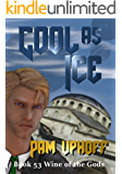 Cool as Ice (Wine of the Gods Book 53)