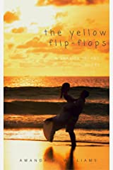 The Yellow Flip-Flops: A Barrier Island Short Kindle Edition