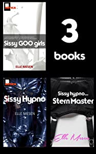 Sissy Hypno - 3 Book Deal: The Elle Mesen Collection