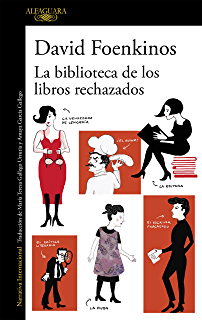 La biblioteca de los libros rechazados (Spanish Edition)