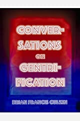 Conversations On Gentrification Kindle Edition