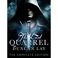 The Last Quarrel: The Arbalester Trilogy 1 (Complete Edition) (English Edition)