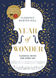 YEAR OF WONDER: Classical Music for Every Day (English Edition)