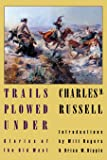 Trails Plowed Under: Stories of the Old West