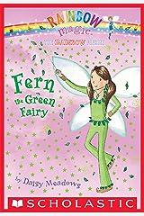 Rainbow Magic #4: Fern he Green Fairy Kindle Edition