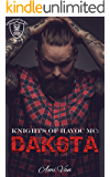 Dakota (Knights of Havoc MC Book 1)
