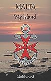 Malta 'My Island'