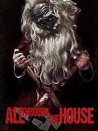 All Through the House