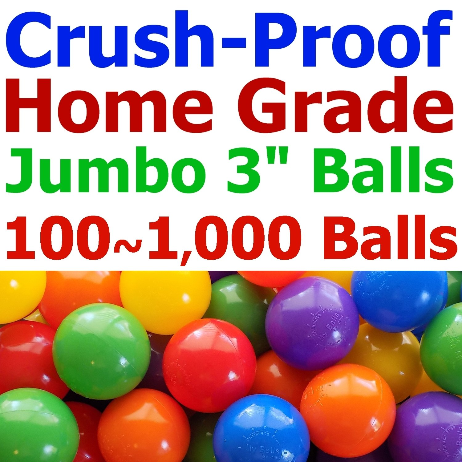My Balls Pack of 600 Jumbo 3'' Standard Home Grade Crush-Proof Ball Pit Balls - Bright Colors, Phthalate Free, BPA Free, PVC Free, non-Toxic, non-Recycled Plastic