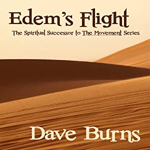 Edem's Flight: The Movement, Book 3