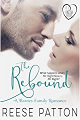 The Rebound: A Barnes Family Romance (Hometown Heroes Book 1) Kindle Edition