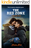 The Red Zone (A Big Play Novel Book 2)