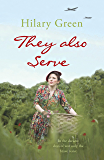 They Also Serve (Follies Book 2)