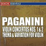 Paganini: Violin Concertos Nos 1 & 2
