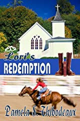 Lori's Redemption: Tempered Series (Edgy Inspirational) Bonus Story Kindle Edition