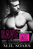 Save Me (Love Me, I'm Famous Book 4)