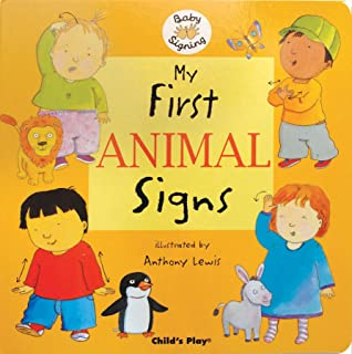 Play time sign about anthony lewis 9781846430312 amazon my first animal signs baby signing fandeluxe Gallery