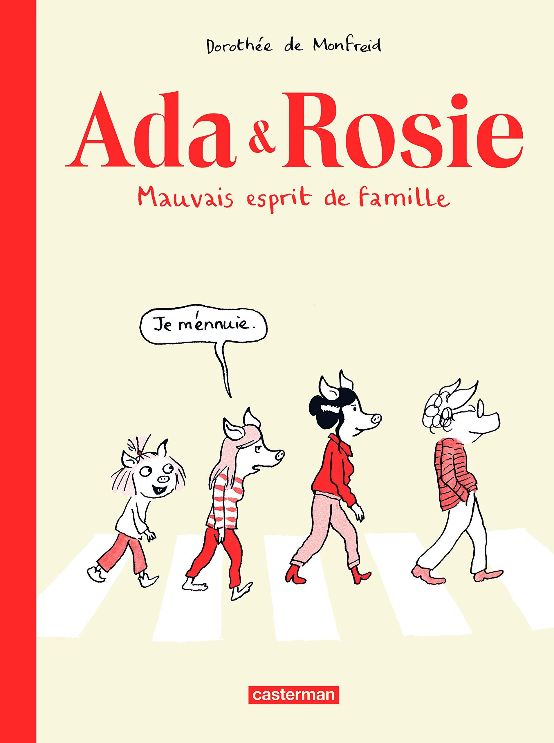 Ada & Rosie : Mauvais esprit de famille por Dorothée de Monfreid