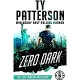 Zero Dark: A Covert-Ops Suspense Action Novel (Zeb Carter Thrillers Book 6)