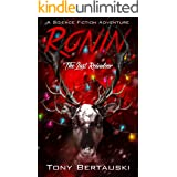 Ronin: The Last Reindeer (A Science Fiction Adventure) (Claus Universe Book 6)