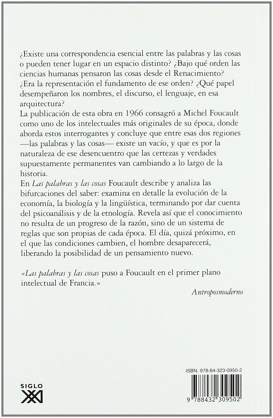 Las palabras y las cosas: Una arqueología de las ciencias humanas: Amazon.es: Michel Foucault, Pedro Arjona, Elsa Cecilia Frost: Libros