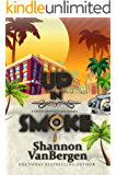 Up in Smoke (Glock Grannies Cozy Mystery Book 1)