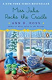 Miss Julia Rocks the Cradle: 12