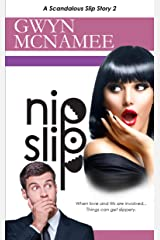 Nipslip: (A Scandalous Slip Story #2) (The Slip Series) Kindle Edition