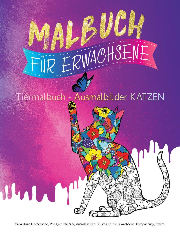 Malbuch für Erwachsene: Tiermalbuch - Ausmalbilder Katzen Malvorlage ...