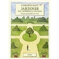 Jardines. Los Verdaderos Y Los Otros (Elba)