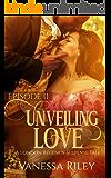 Unveiling Love: A Regency Romance (A London Regency Romantic Suspense Tale Book 2)