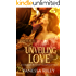 Unveiling Love: A Regency Romance - Episode II (A London Regency Romantic Suspense Tale Book 2)