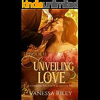 Unveiling Love: A Regency Romance - Episode II