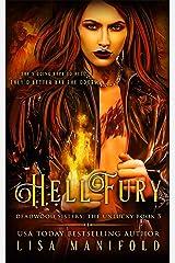 Hellfury (The Deadwood Sisters Book 3) Kindle Edition