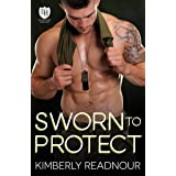 Sworn to Protect: An Everyday Heroes World Novel (The Everyday Heroes World)