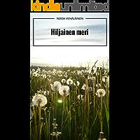 Hiljainen meri (Finnish Edition)