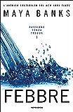 Febbre (Passione senza tregua Vol. 1)