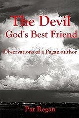 The Devil Gods Best Friend Kindle Edition