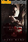Beautifully Brutal (Cavalieri Della Morte Book 1)