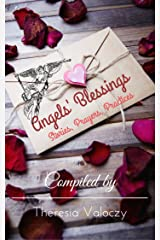 Angels' Blessings: Stories, Prayers, Practices Kindle Edition