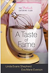 A Taste of Fame (The Potluck Catering Club Book #2): A Novel (The Potluck Club) Kindle Edition