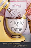 A Taste of Fame (The Potluck Catering Club Book #2): A Novel (The Potluck Club)