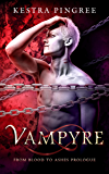 Vampyre: From Blood to Ashes Prologue