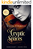 Cryptic Spaces: Foresight - A Thrilling Time-Travel Adventure