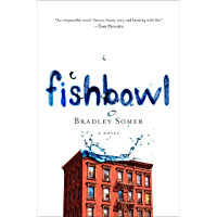 Fishbowl: A Novel